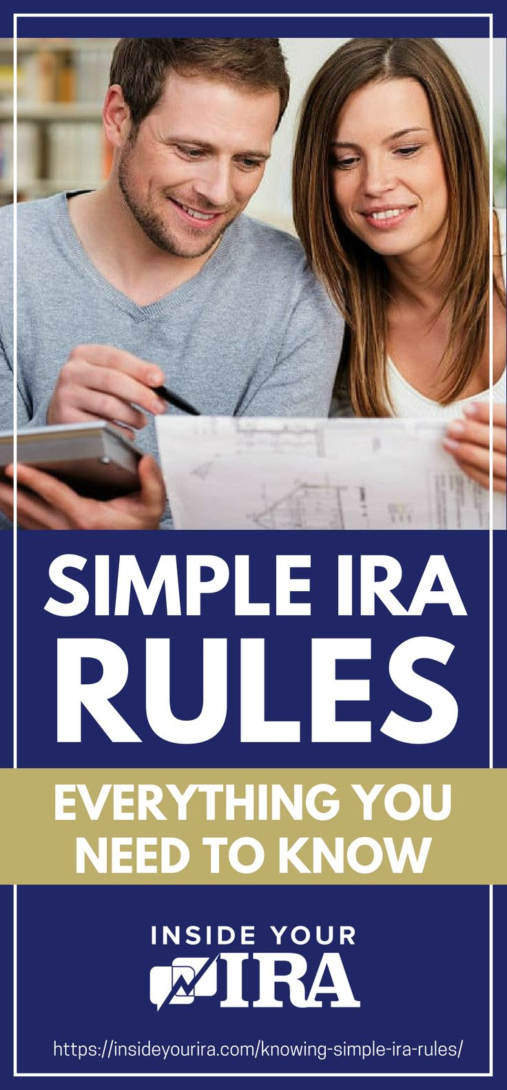 SIMPLE IRA Rules: Everything You Need To Know | Inside Your IRA Depositing Employees' Contributions | Simple IRA Rules | Everything You Need To Know | simple ira rules for small business