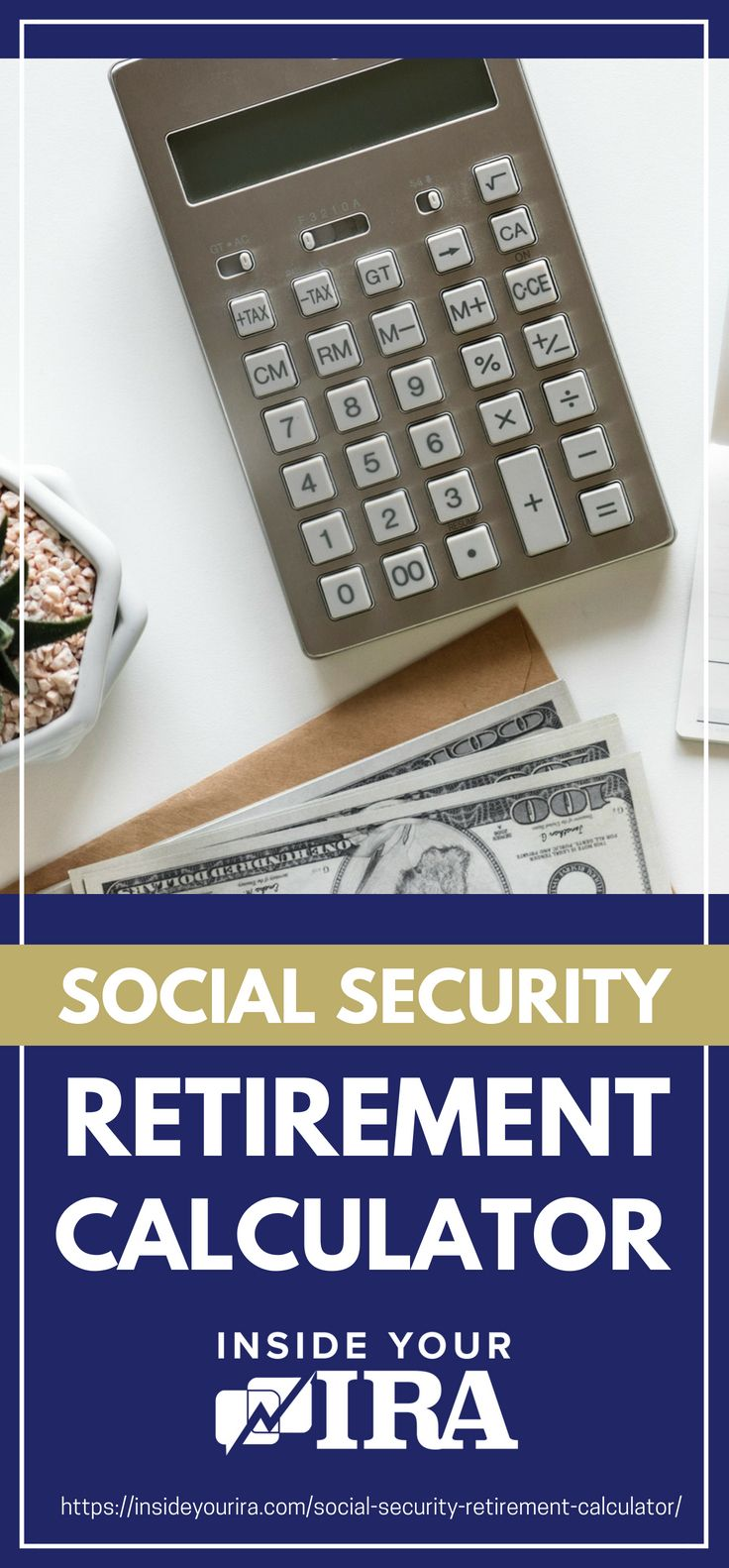 Social Security Retirement Calculator | Inside Your IRA https://insideyourira.com/social-security-retirement-calculator/