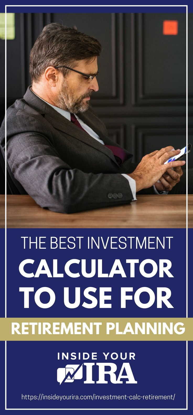 The Best Investment Calculator To Use For Retirement Planning | Inside Your IRA https://insideyourira.com/investment-calc-retirement/