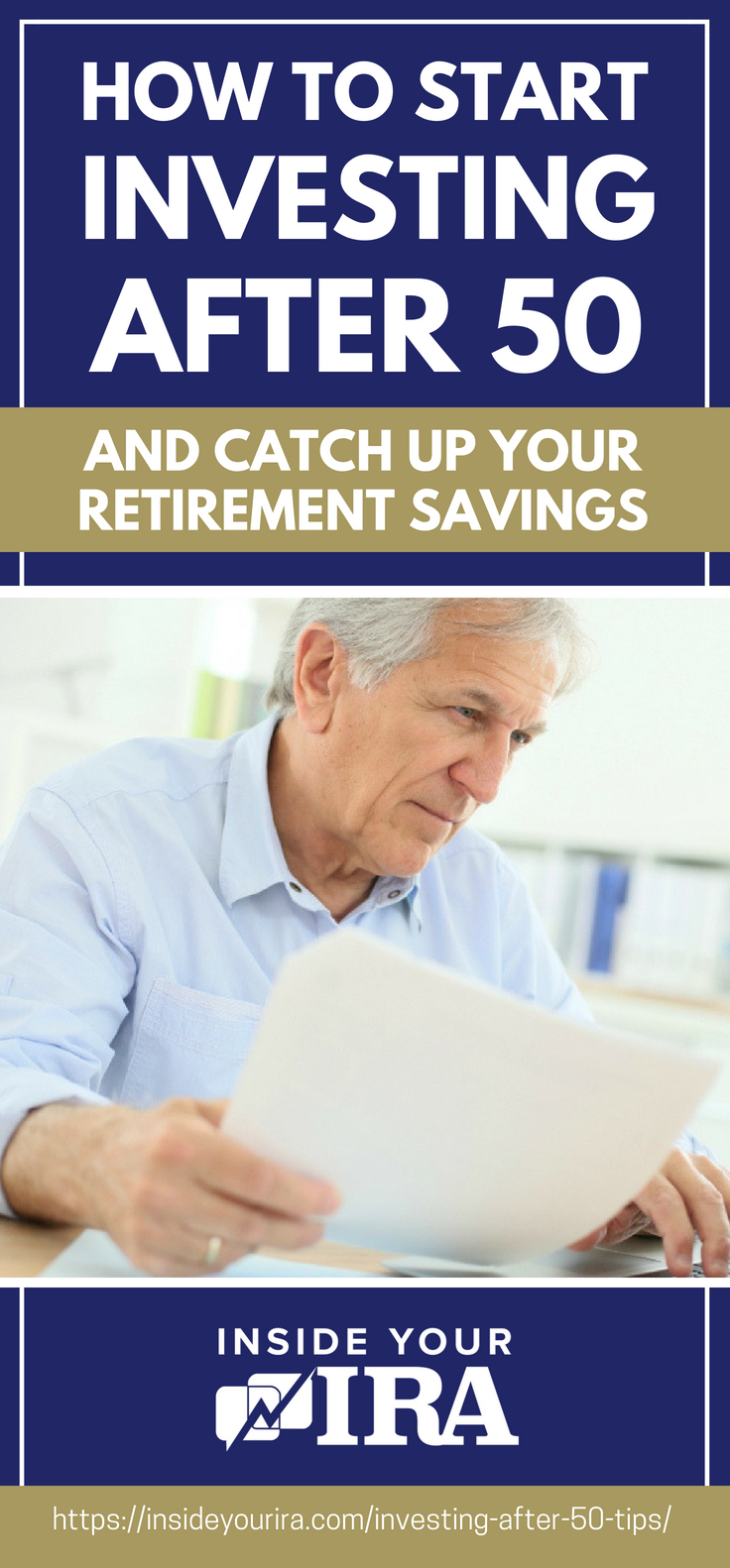 How To Start Investing After 50 And Catch Up Your Retirement Savings https://insideyourira.com/investing-after-50-tips/