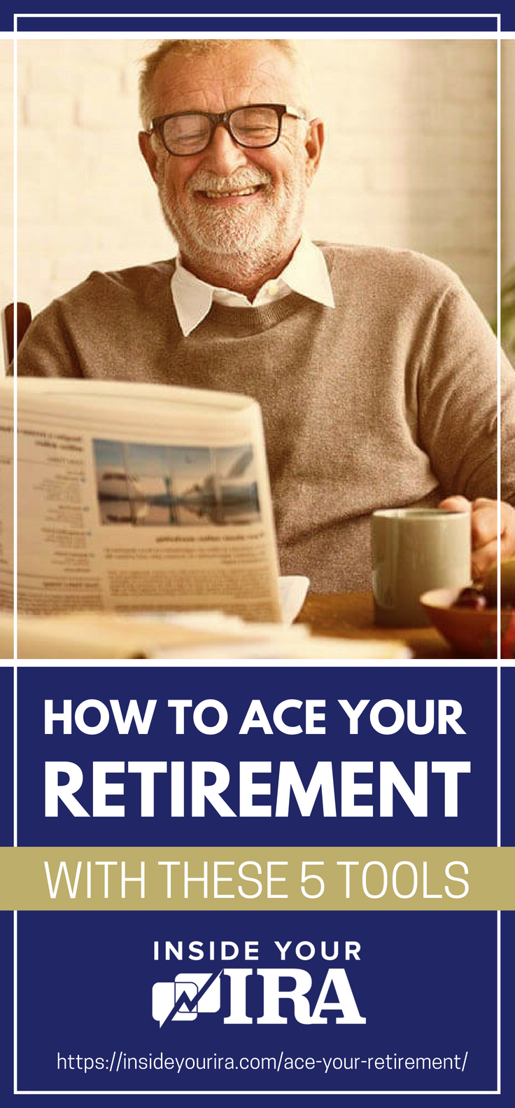 How To Ace Your Retirement With These Tools | Inside Your IRA https://insideyourira.com/ace-your-retirement/