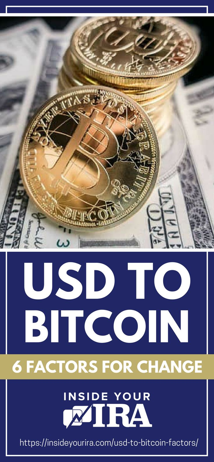 USD To Bitcoin: Factors For Change   Inside Your IRA https://insideyourira.com/usd-to-bitcoin-factors/