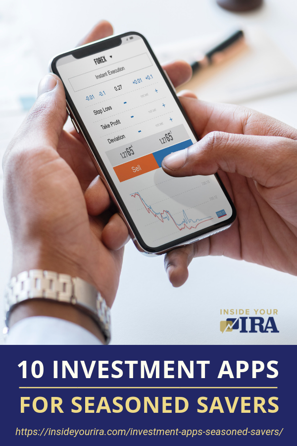 10 Investment Apps For Seasoned Savers | Inside Your IRA https://insideyourira.com/investment-apps-seasoned-savers/