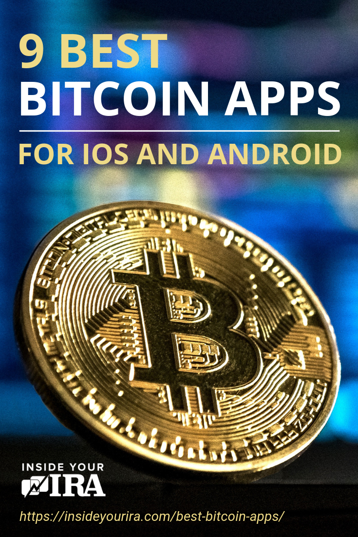 9 Best Bitcoin Apps For iOS And Android | Inside Your IRA https://insideyourira.com/best-bitcoin-apps/