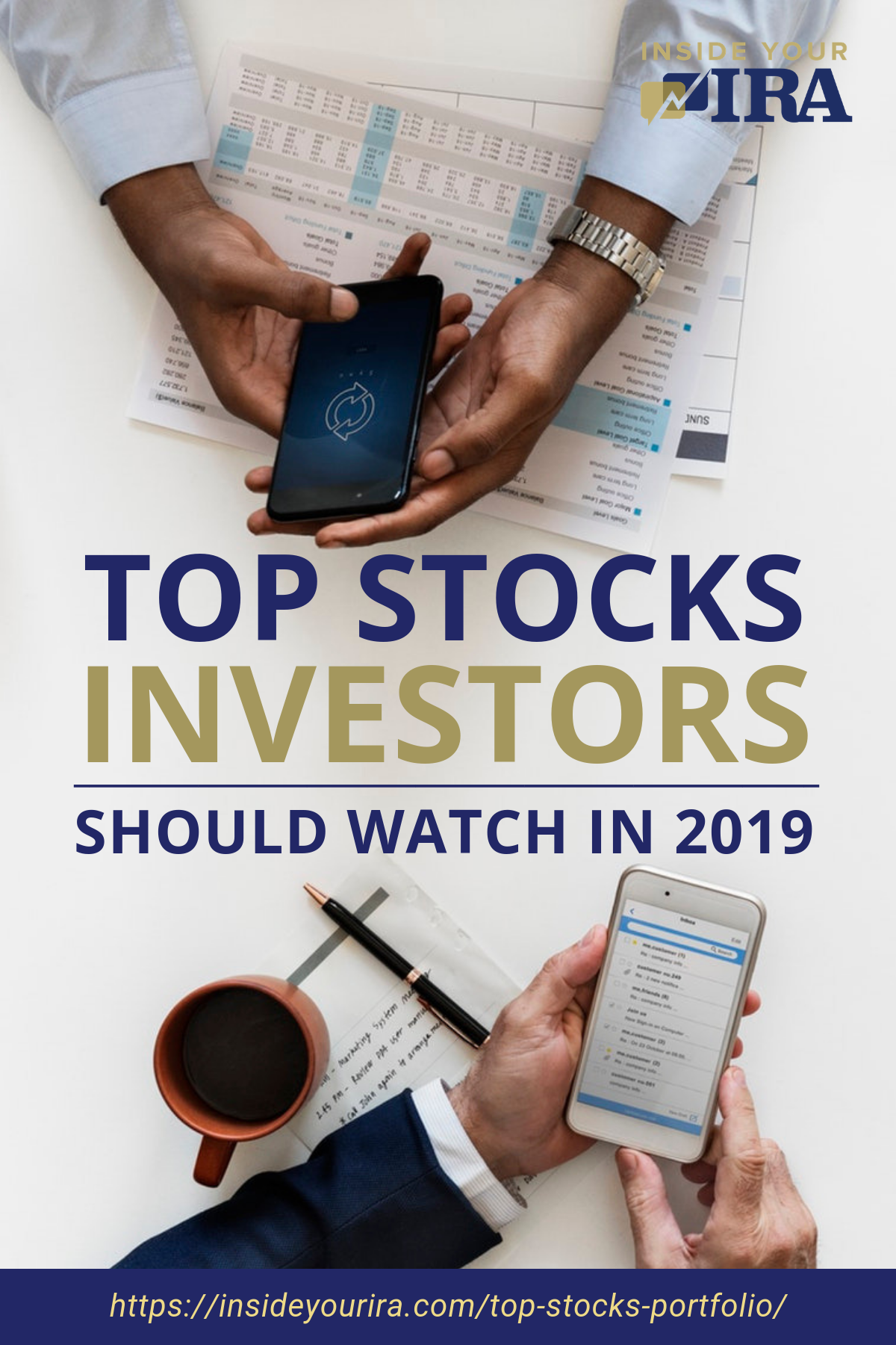 Top Stocks Investors Should Watch In 2019 | Inside Your IRA