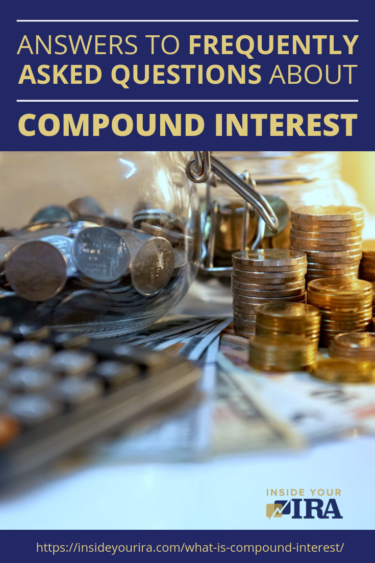 What Is Compound Interest | Frequently Asked Questions | Inside Your IRA https://insideyourira.com/what-is-compound-interest/
