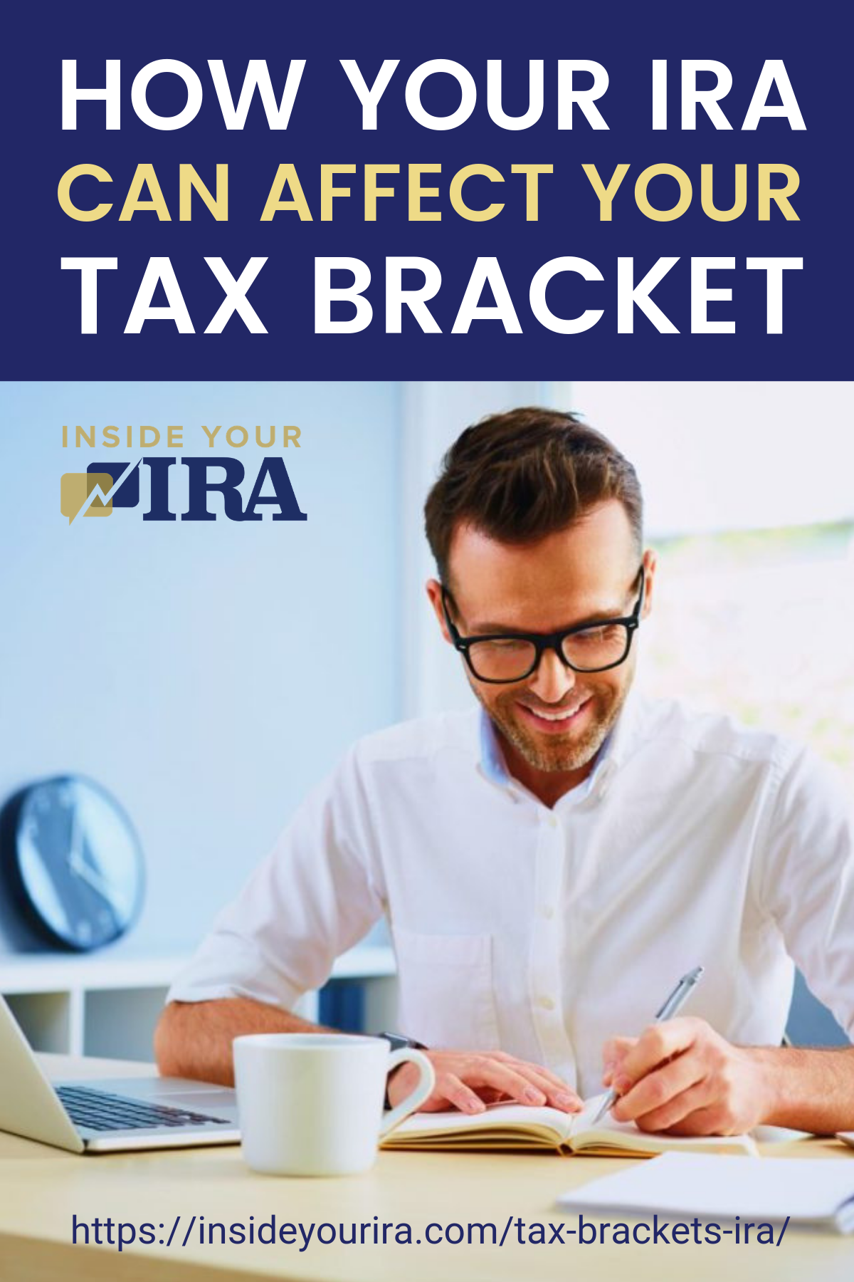 How Your IRA Can Affect Your Tax Bracket   Inside Your IRA https://insideyourira.com/tax-brackets-ira/
